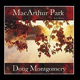 MacArthur Park (Solo Piano) by Doug Montgomery