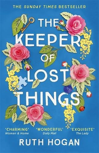 The Keeper of Lost Things: The feel-good Richard & Judy Book Club 2017 word-of-mouth hit, now a Sunday Times bestseller thumbnail