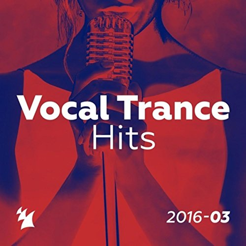 Vocal Trance Hits 2016-03 - Ar...