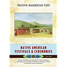 Native American Festivals and Ceremonies (Native American Life (Mason Crest)) by Jenna Glatzer (2013-09-01)