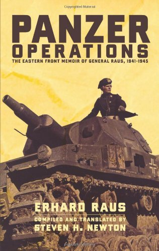 Panzer Operations: The Eastern Front Memoir Of General Raus, 1941-1945 by Erhard Raus (2003-11-26)