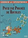 Léonid et Spoutnika, Tome 3 : Pour une poignée de roubles