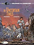 In Uncertain Times (Valerian and Laureline, Band 18)