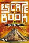 Escape Book : Le Secret des Mayas par Wendling