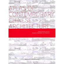 Atlas of Contemporary Chinese Architecture