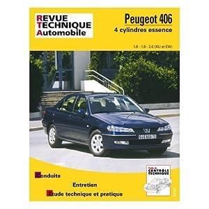 Revue technique automobile, N° 592.2 : Peugeot 406 – 4 cylindres essence