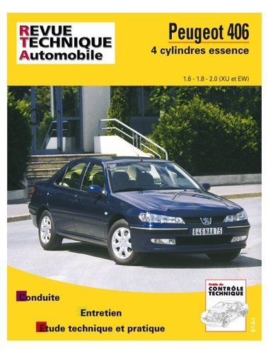 Revue technique automobile, N° 592.2 : Peugeot 406 – 4 cylindres essence