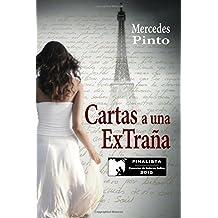 Cartas a una extra???a: Finalista del Concurso Autores Indies 2015 (Spanish Edition) by Mercedes Pinto Maldonado (2015-09-30)