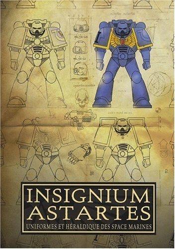 Insignium Astartes : Uniformes et héraldique des space marines de Beaubrun. Philippe (2009) Broché par (Broché)