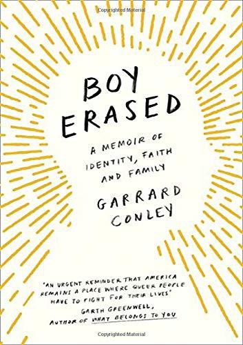 Boy Erased : A Memoir of Identity, Faith and Family par Garrard Conley