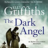 Best Audible Mysteries - The Dark Angel: Ruth Galloway Mysteries, Book 10 Review