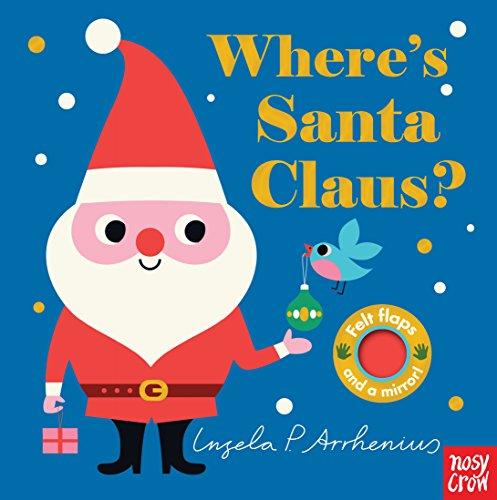 Where's Santa Claus? (Where's the) por Nosy Crow
