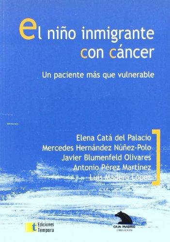 Niño inmigrante con cancer, el por Aa.Vv.