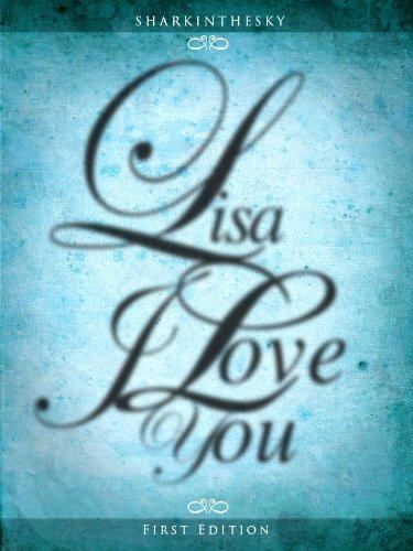 Lisa. I Love You. (I Love You 2 Book 11)