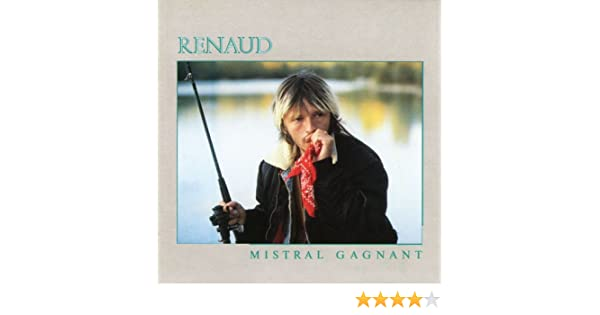 renaud mistral gagnant mp3