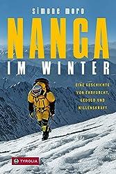 Nanga im Winter: Eine Geschichte von Ehrfurcht, Geduld und Willenskraft (German Edition)