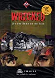 Wrecked: Life and Death on the Road (Sponsored by Farmers Insurance Group)