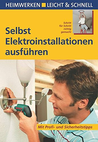 selbst-elektroinstallationen-ausfuhren-mit-profi-und-sicherheitstipps