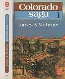 Colorado saga, tome 1