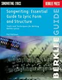 Image de Songwriting: Essential Guide to Lyric Form and Structure: Tools and Techniques f