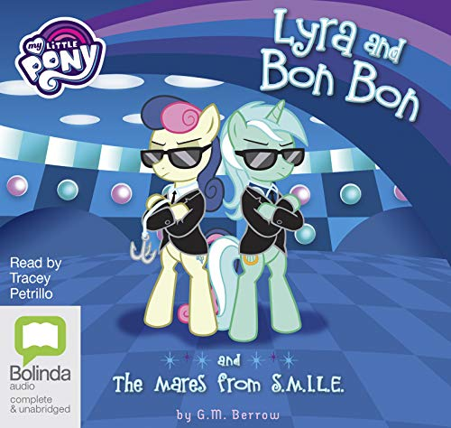 Lyra and Bon Bon and the Mares from S.M.I.L.E. (My Little Pony: Friendship is Magic, Band 8)