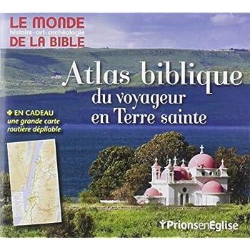 Atlas biblique - Monde de la Bible