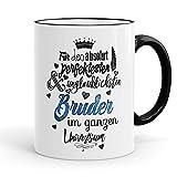 Funtasstic Tasse Für den absolut perfektesten Bruder - Kaffeepott Kaffeebecher 375 ml, Farbe:schwarz