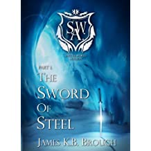 The Sword of Steel (Save the World Academy Book 1)