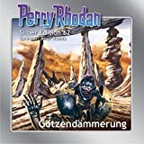 Götzendämmerung: Perry Rhodan Silber Edition 62. Der 8. Zyklus. Der Schwarm