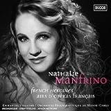 Nathalie Manfrino - French heroines, airs d'opéra français