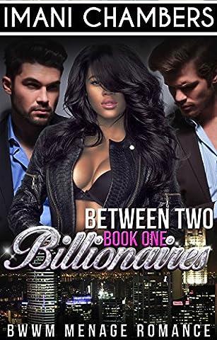 Between Two Billionaires (BWWM Menage Romance)