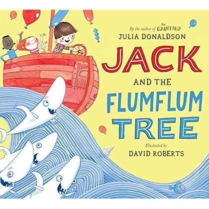 Jack and the Flumflum Tree [Hardcover] [Jun 30, 2015] Julia Donaldson, David Roberts (illustrator)
