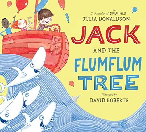 Jack and the Flumflum Tree par David Roberts (illustrator) Julia Donaldson