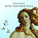Renaissance:Inner Peace Music [Import anglais]