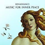 Renaissance:Inner Peace Music [Import anglais]