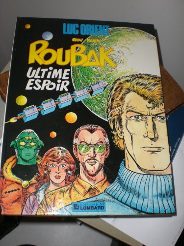 Roubak, ultime espoir par Greg