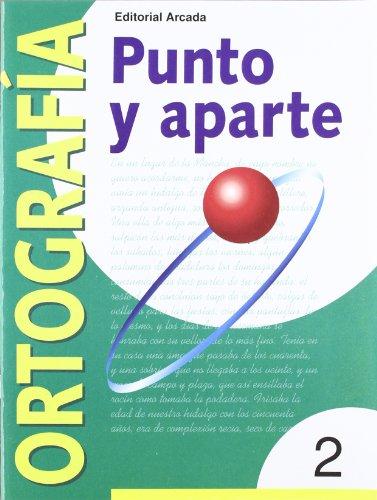 Punto Y Aparte. Ortografía 2 por Marian Ortuño