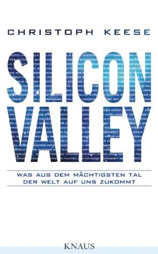 Silicon Valley: Was aus dem mächtigsten Tal der Welt auf uns zukommt (Surfen Technik)