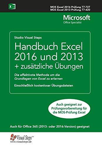 Handbuch MOS Excel 2016 und 2013 + zusätzliche Übungen