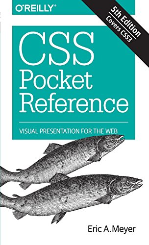 CSS Pocket Reference: Visual Presentation for the Web por Eric A. Meyer
