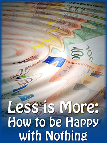 less-is-more-how-to-be-happy-with-nothing