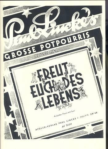 Freut euch des Lebens: Große Potpourris. Klavier. (Signal Processing and Communications)