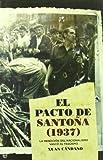 Pacto de santoña (1937), el (Historia Del Siglo Xx)