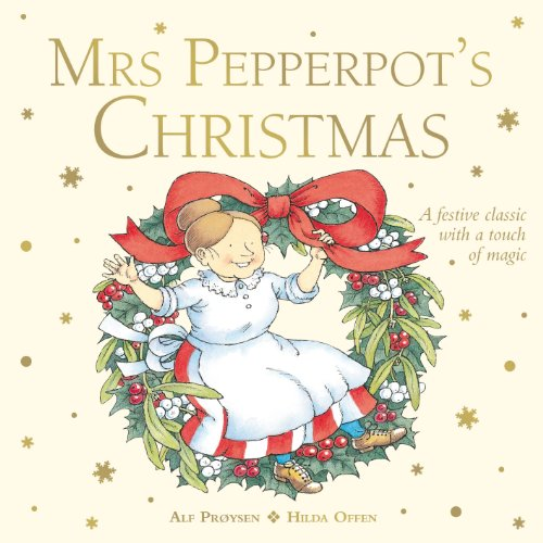 (Mrs Pepperpot's Christmas (Mrs Pepperpot Picture Books, Band 5))