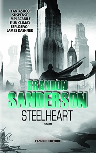 Steelheart (Fanucci Narrativa) (Italian Edition) eBook: Brandon ...