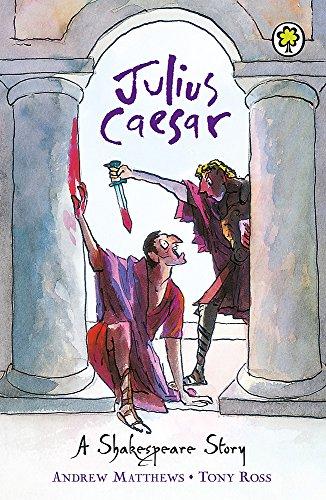 Julius Caesar (A Shakespeare Story)