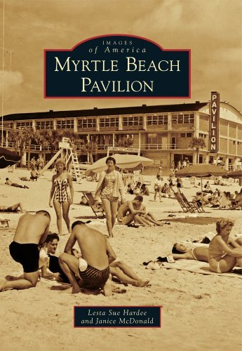 myrtle-beach-pavilion-images-of-america-by-lesta-sue-hardee-2010-06-02