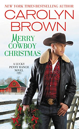 Merry Cowboy Christmas (Lucky Penny Ranch Book 3) (English Edition) (Brown Ranch)