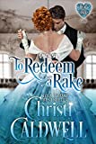 To Redeem a Rake (The Heart of a Duke Book 11) (English Edition)