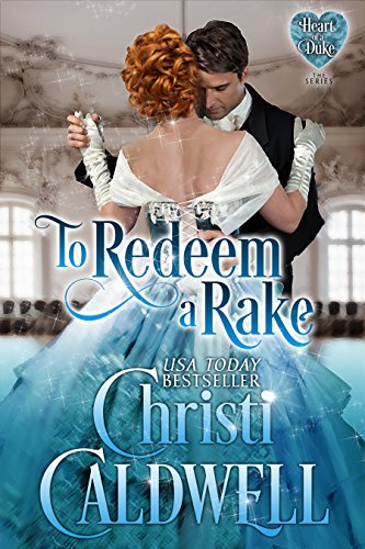 To Redeem a Rake (The Heart of a Duke Book 11)